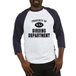 Property of Birding Department Baseball Jersey