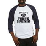 Prop. of Twitching Dept. Baseball Jersey