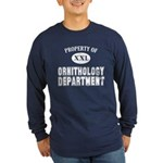 Prop. of Ornithology Dept Long Sleeve Dark T-Shirt