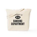 Prop of Banding Dept Tote Bag