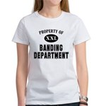 Property of Banding Department Women's T-Shirt