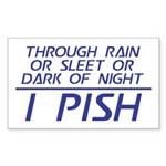 Through Rain ... I Pish Sticker (Rectangle)