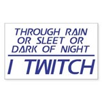 Through Rain I Twitch Sticker (Rectangle)