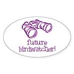 Future Birdwatcher Oval Sticker