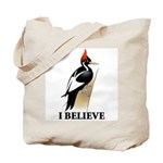 Ivory-billed: I Believe Tote Bag