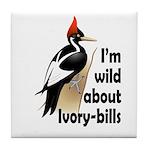 I'm Wild About IBWOs Tile Coaster