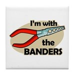 I'm with the Banders Tile Coaster