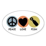 Peace Love Pish Oval Sticker