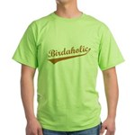 Birdaholic Green T-Shirt