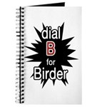 Dial B for Birder Journal