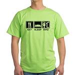 Eat Sleep Bird (v2) Green T-Shirt
