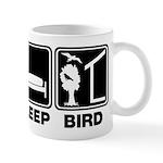 Eat Sleep Bird (v2) Mug