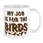 Job for the Birds Mug