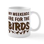 Weekends for the Birds Mug