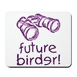 Future Birder Mousepad