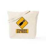 Pishers on Trail Tote Bag