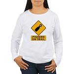 Pishers on Trail Women's Long Sleeve T-Shirt