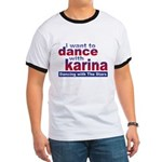 I Want to Dance with Karina Ringer T