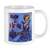 Magic is Believing in Yourself Mug