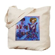 Magic is Believing in Yourself Tote Bag