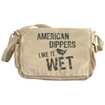 American Dippers Like It Wet Messenger Bag