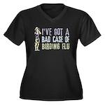 Birding Flu Women's Plus Size V-Neck Dark T-Shirt
