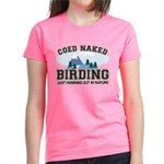 Coed Naked Birding Women's Dark T-Shirt