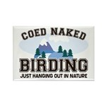 Coed Naked Birding Rectangle Magnet